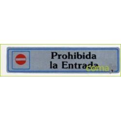 """PLACA """"PROHIBIDA ENTRADA"""" ALUMINIO A1 UNIDAD - Imagen 1"""