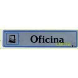 """PLACA """"OFICINA"""" ALUMINIO A16 UNIDAD - Imagen 1"""