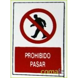 """PLACA""""PROHIBIDO PASAR""""30X20 H4 UNIDAD - Imagen 1"""